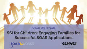 SoarWorks: SSI for Children