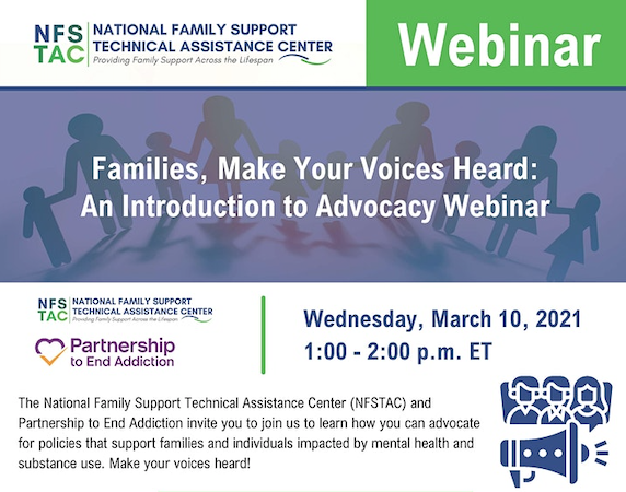 Families, Make Your Voices Heard: An Introduction to Advocacy Webinar Flyer - Families As Allies