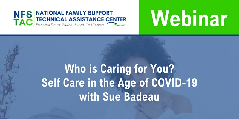 The National Family Support Technical Assistance Center (NFSTAC) Webinar
