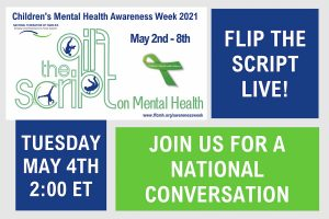 Children's Mental Health Awareness Week is May 2 – 8