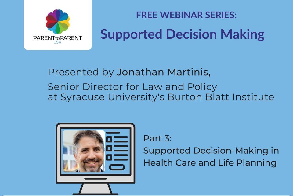 Supported Decision-Making in Health Care and Life Planning flyer