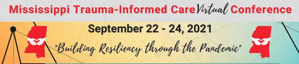 Mississippi Trauma Informed Care